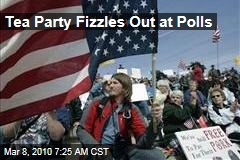 Tea Party Fizzles Out at Polls