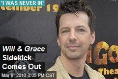 Will & Grace Sidekick Comes Out