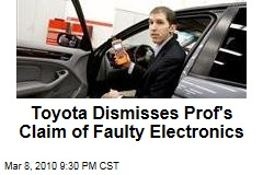 Toyota Dismisses Prof's Claim of Faulty Electronics