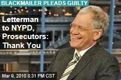 Letterman to NYPD, Prosecutors: Thank You