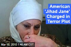 American 'Jihad Jane' Charged in Terror Plot