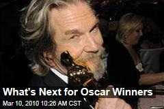 What's Next for Oscar Winners