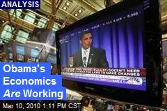 Obama's Economics Are Working