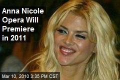 Anna Nicole Opera Will Premiere in 2011