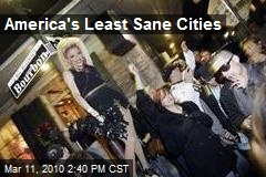 America's Least Sane Cities
