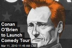 Conan O'Brien to Launch Comedy Tour