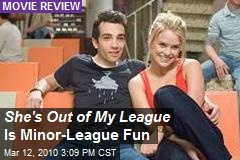 She's Out of My League Is Minor-League Fun