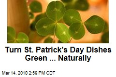 Turn St. Patrick's Day Dishes Green ... Naturally