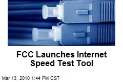 FCC Launches Internet Speed Test Tool