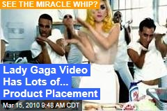 Lady Gaga Video Has Lots of... Product Placement