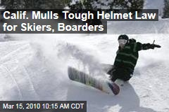Calif. Mulls Tough Helmet Law for Skiers, Boarders