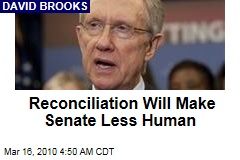 Reconciliation Will Make Senate Less Human