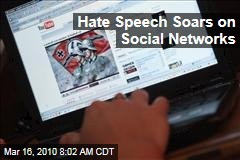 Hate Speech Soars on Social Networks