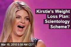 Kirstie's Weight Loss Plan: Scientology Scheme?