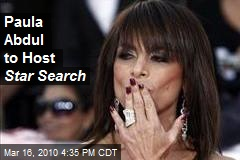 Paula Abdul to Host Star Search