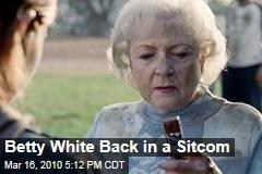 Betty White Back in a Sitcom