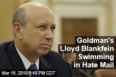 Goldman's Lloyd Blankfein Swimming in Hate Mail