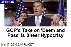 GOP's Take on 'Deem and Pass' Is Sheer Hypocrisy