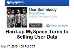 Hard-up MySpace Turns to Selling User Data