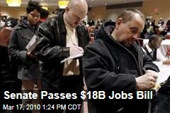 Senate Passes $18B Jobs Bill
