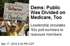 Dems: Public Was Divided on Medicare, Too