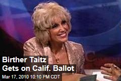 Birther Taitz Gets on Calif. Ballot