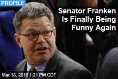 Senator Franken Is Finally Being Funny Again