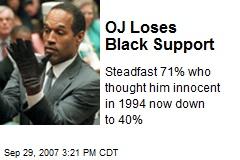 OJ Loses Black Support