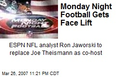 Monday Night Football Gets Face Lift
