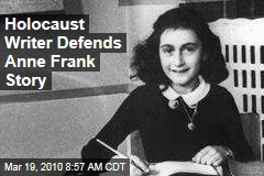 Holocaust Writer Defends Anne Frank Story