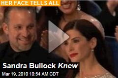 Sandra Bullock Knew