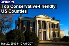 Top Conservative-Friendly US Counties