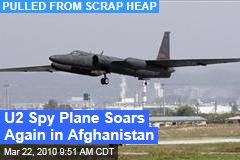 U2 Spy Plane Soars Again in Afghanistan