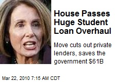 House Passes Huge Student Loan Overhaul