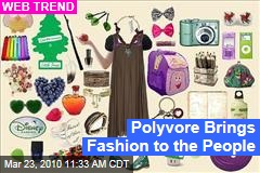 Polyvore Brings Fashion to the People