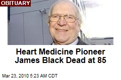 Heart Medicine Pioneer James Black Dead at 85