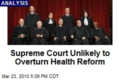 Supreme Court Unlikely to Overturn Health Reform