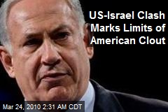 US-Israel Clash Marks Limits of American Clout