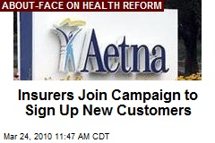 Insurers Join Campaign to Sign Up New Customers