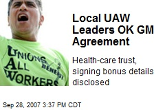 Local UAW Leaders OK GM Agreement