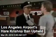 Los Angeles Airport's Hare Krishna Ban Upheld