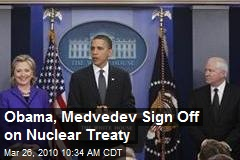 Obama, Medvedev Sign Off on Nuclear Treaty