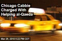 Chicago Cabbie Charged With Helping al-Qaeda