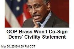 GOP Brass Won't Co-Sign Dems' Civility Statement