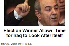 Election Winner Allawi: Time for Iraq to Look After Itself