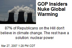 GOP Insiders Nuke Global Warming