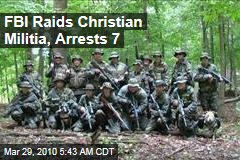 FBI Raids Christian Militia, Arrests 7