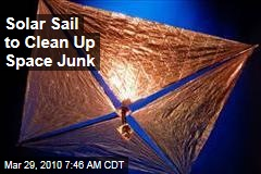 Solar Sail to Clean Up Space Junk