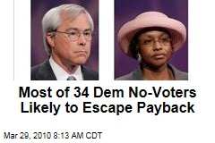 Most of 34 Dem No-Voters Likely to Escape Payback
