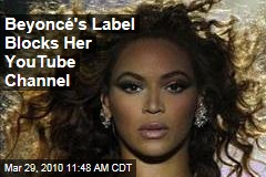 Beyoncé's Label Blocks Her YouTube Channel